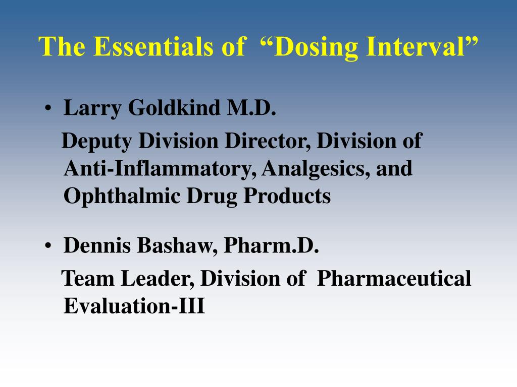 """The Essentials of  """"Dosing Interval"""""""