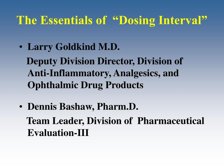 The essentials of dosing interval