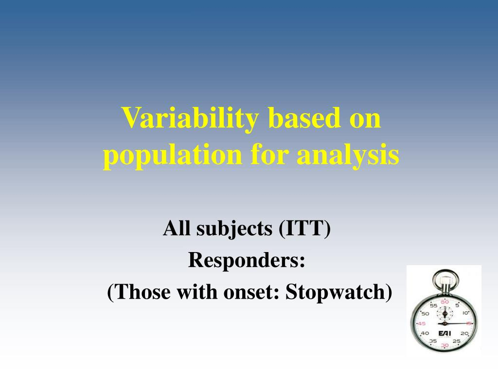Variability based on population for analysis