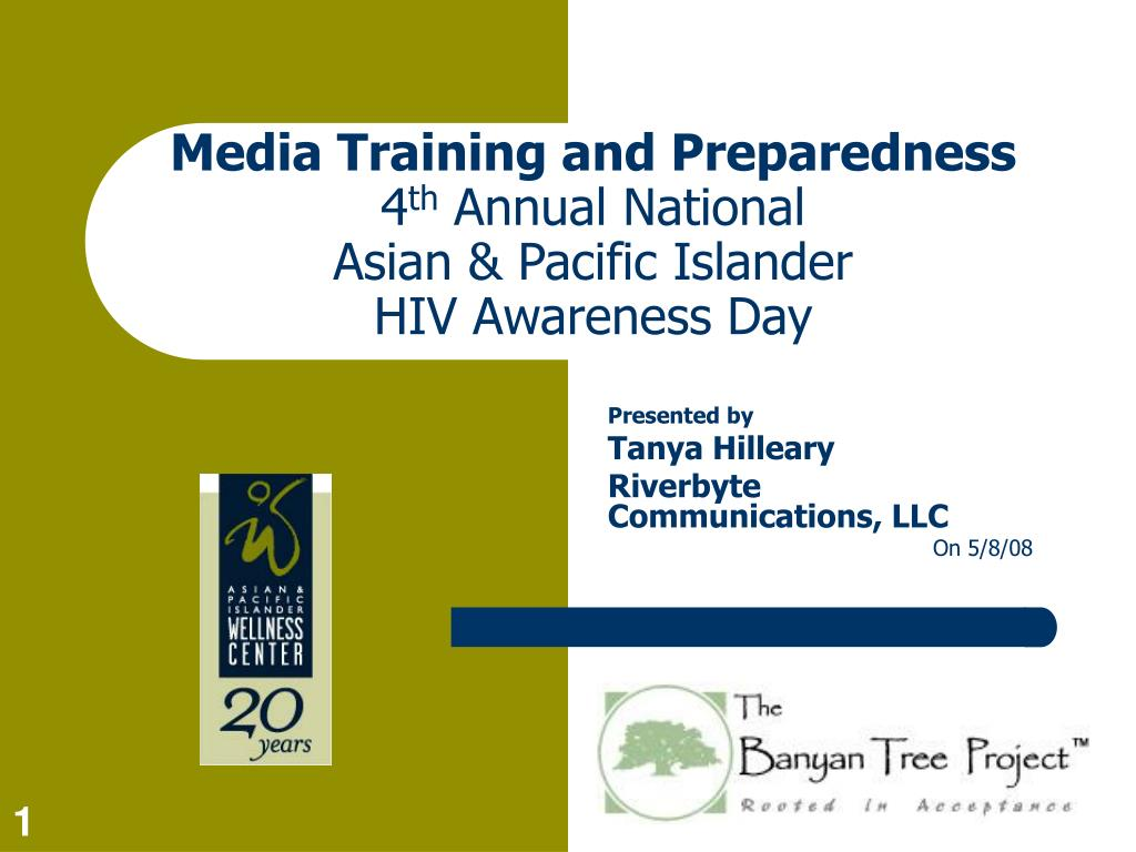 media training and preparedness 4 th annual national asian pacific islander hiv awareness day l.