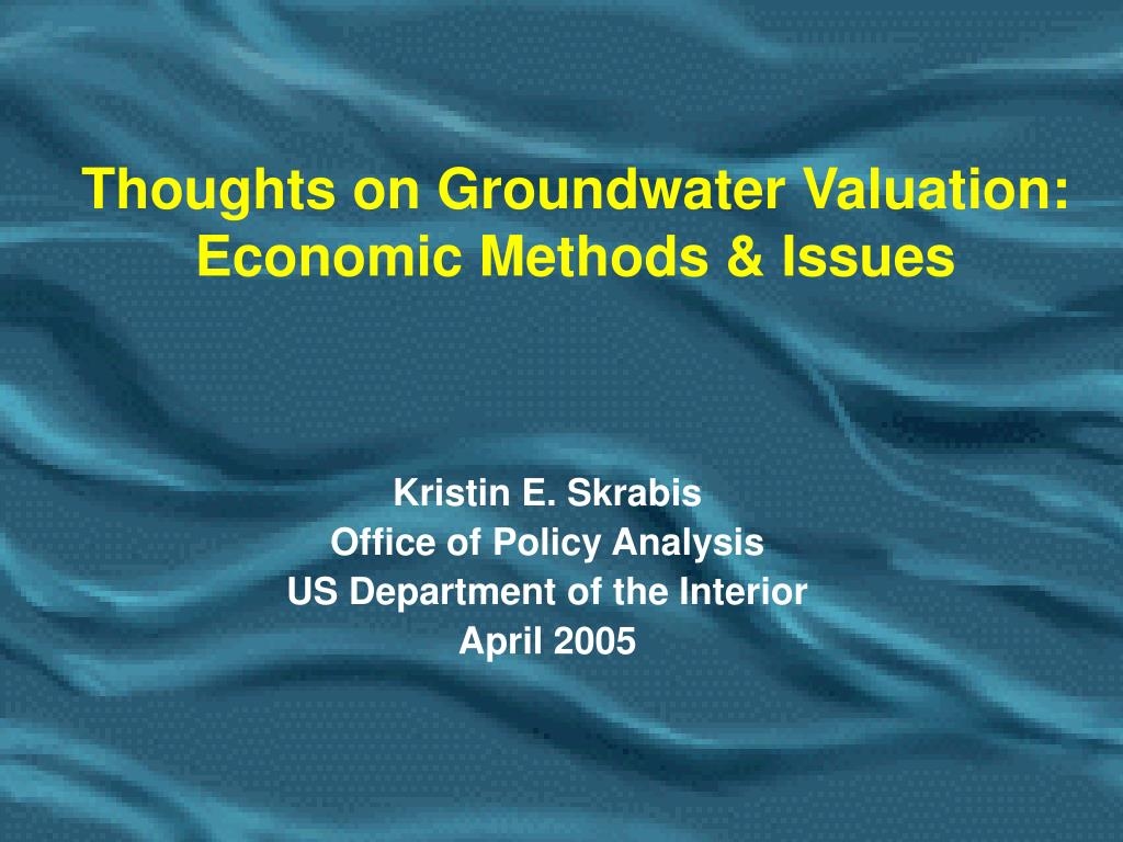 thoughts on groundwater valuation economic methods issues l.