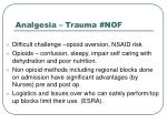 analgesia trauma nof