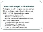 elective surgery v palliation