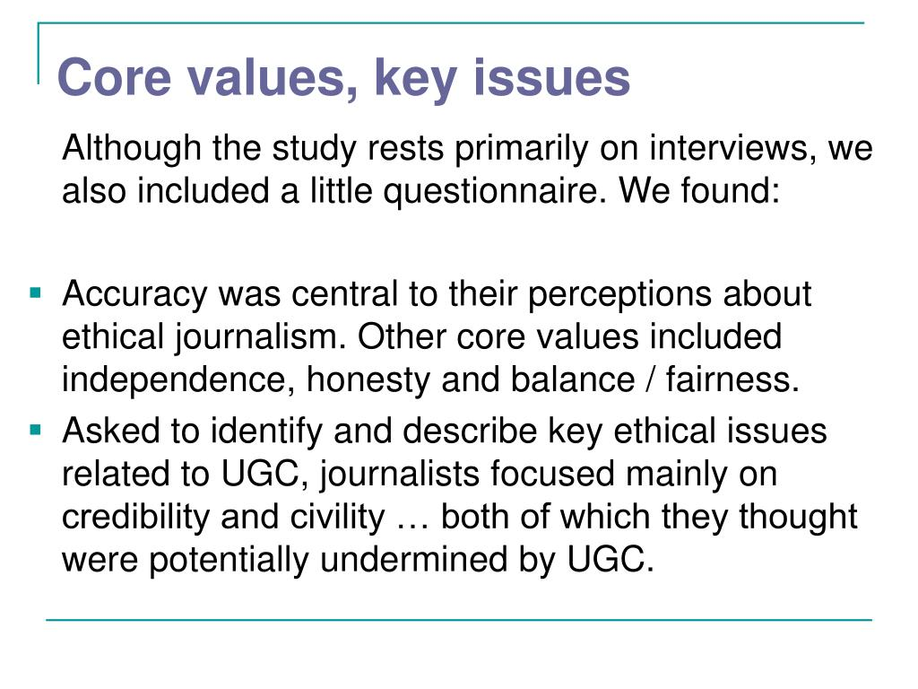 Core values, key issues