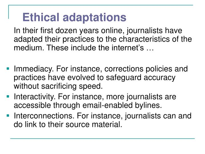 Ethical adaptations