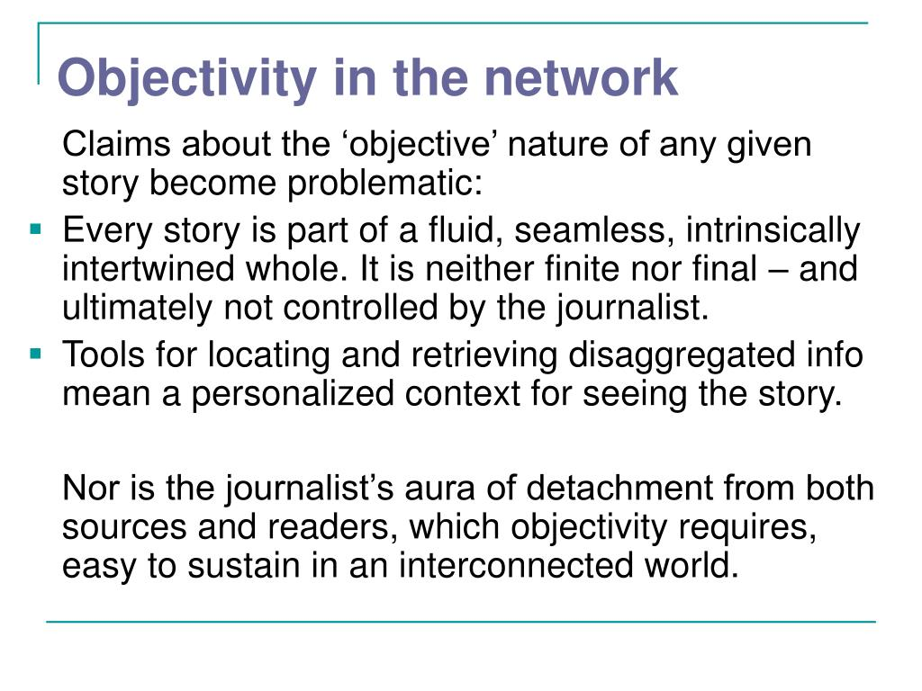 Objectivity in the network