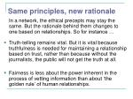 same principles new rationale