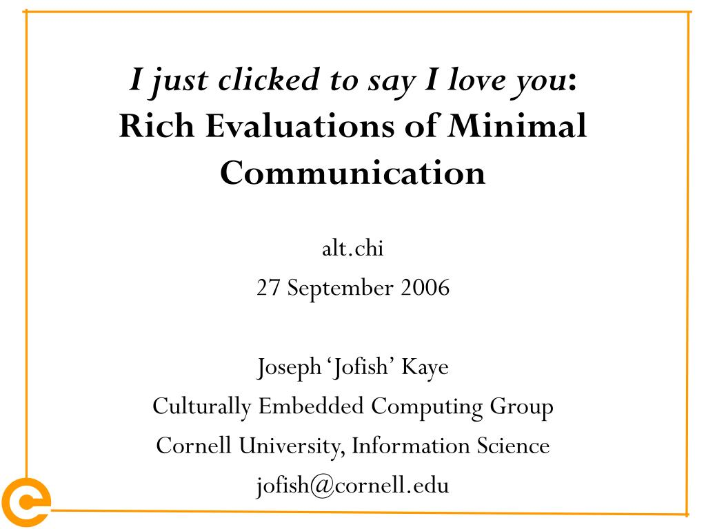 i just clicked to say i love you rich evaluations of minimal communication l.