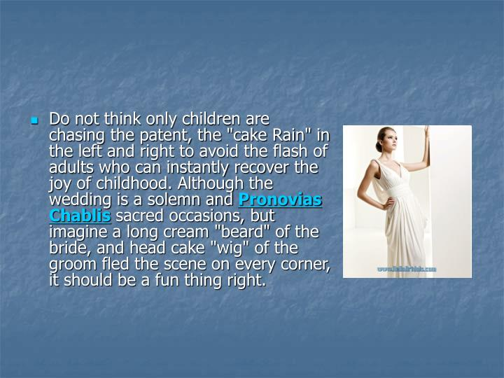 """Do not think only children are chasing the patent, the """"cake Rain"""" in the left and right to avoid th..."""
