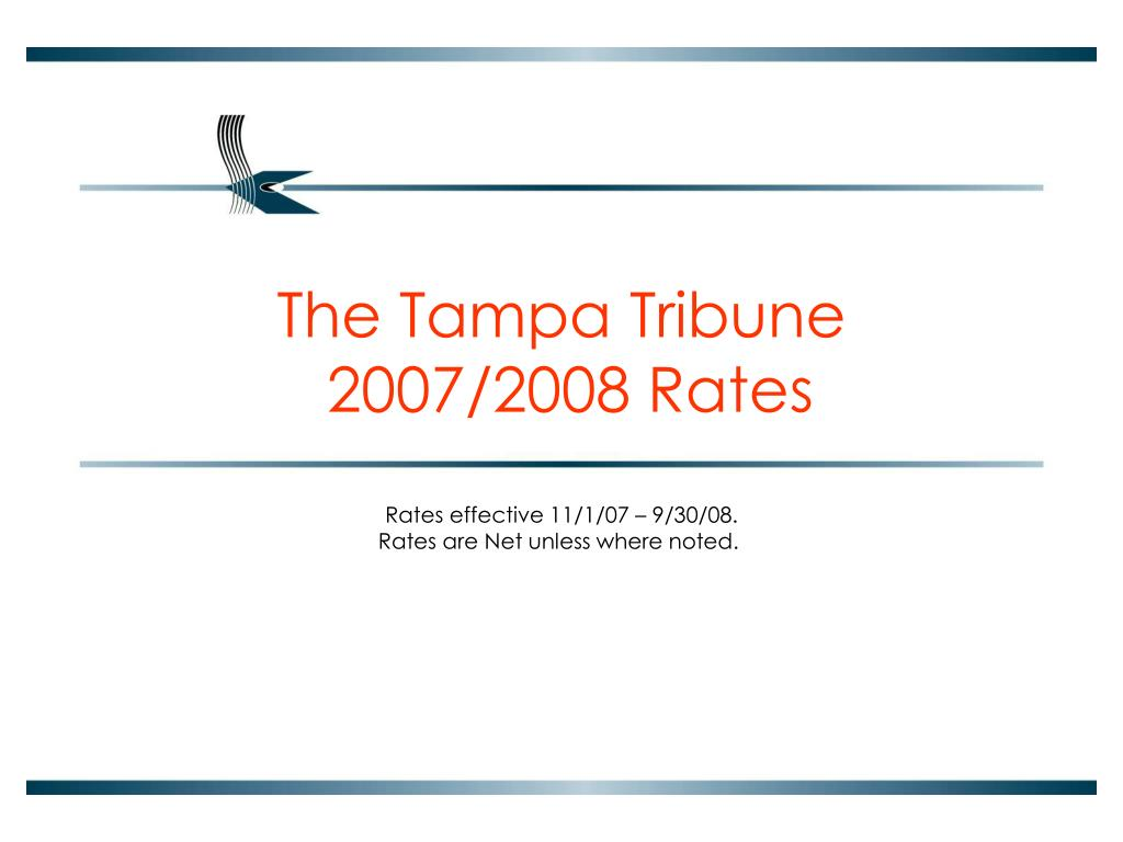 the tampa tribune 2007 2008 rates l.