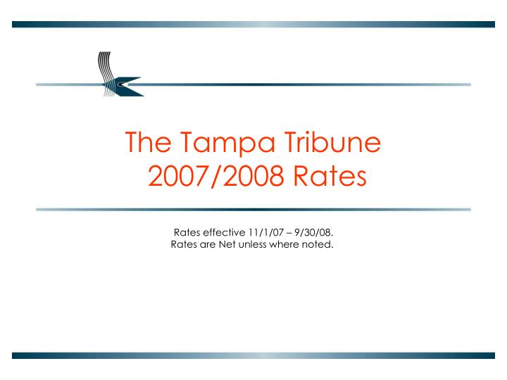 The tampa tribune 2007 2008 rates