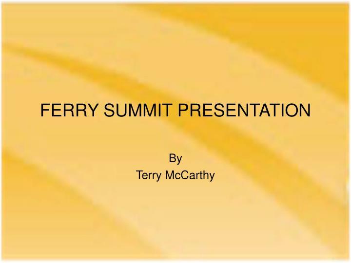 ferry summit presentation n.