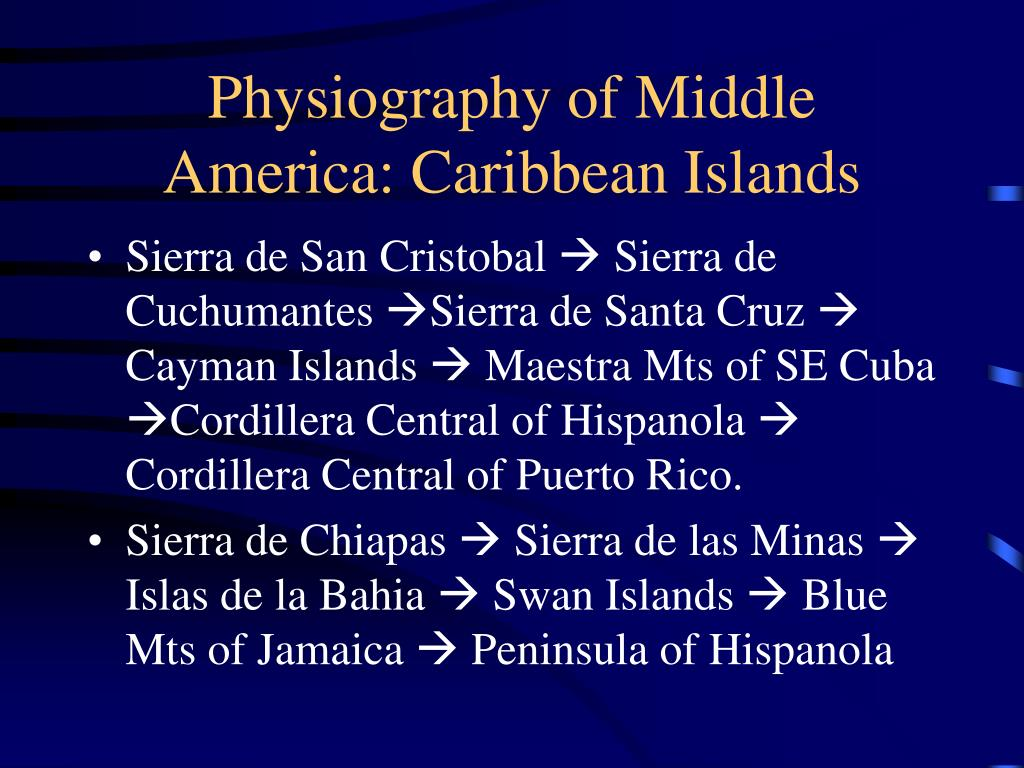 Physiography of Middle America: Caribbean Islands