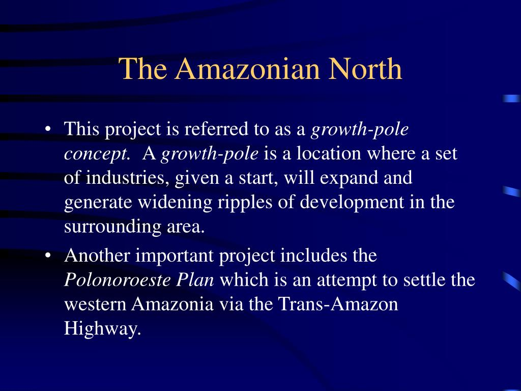 The Amazonian North