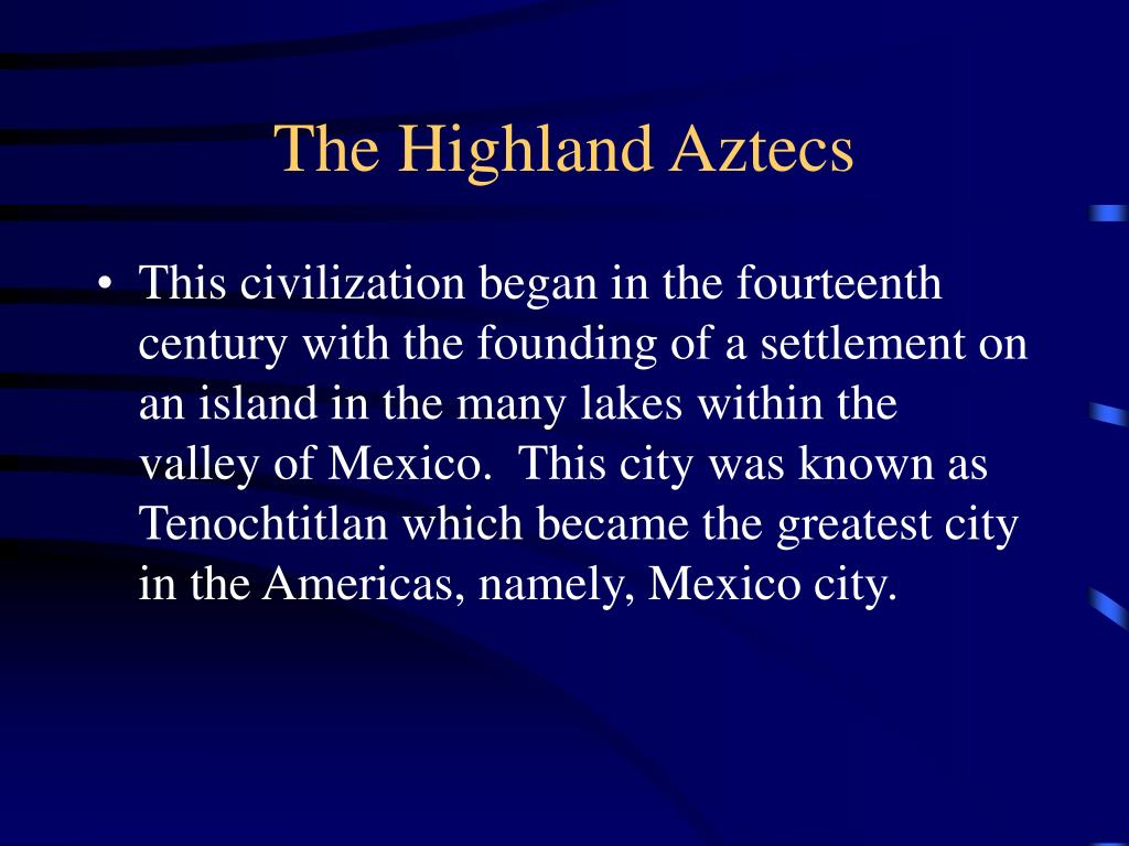 The Highland Aztecs