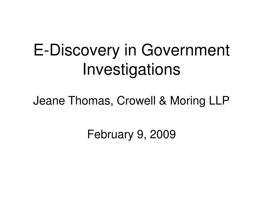 e discovery in government investigations l.