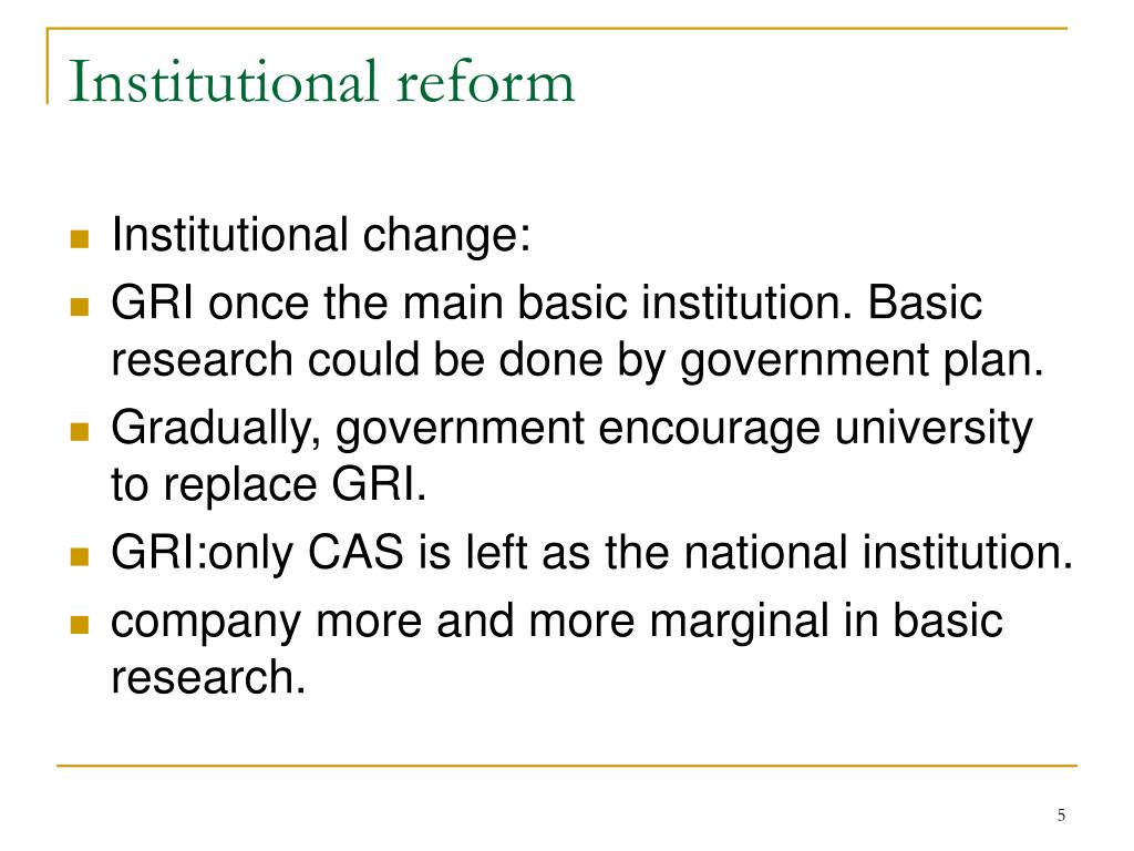 Institutional reform