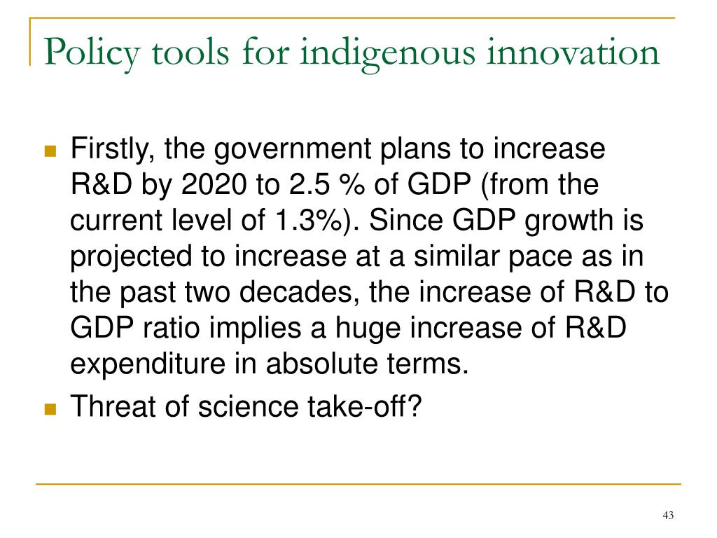 Policy tools for indigenous innovation