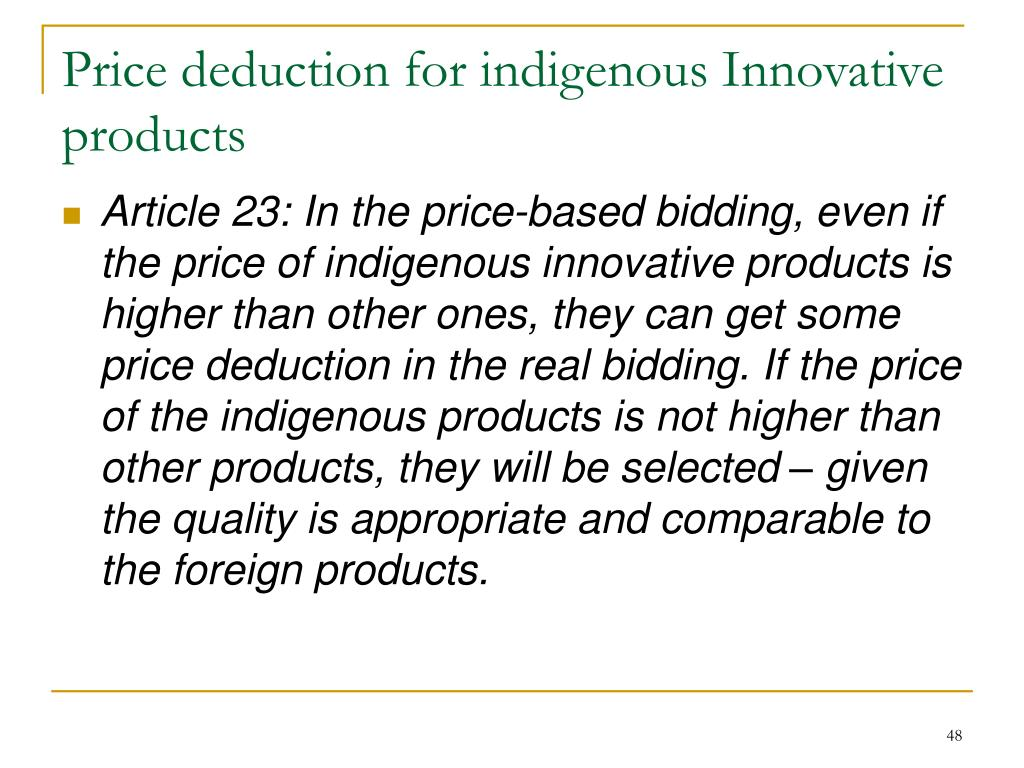 Price deduction for indigenous Innovative products