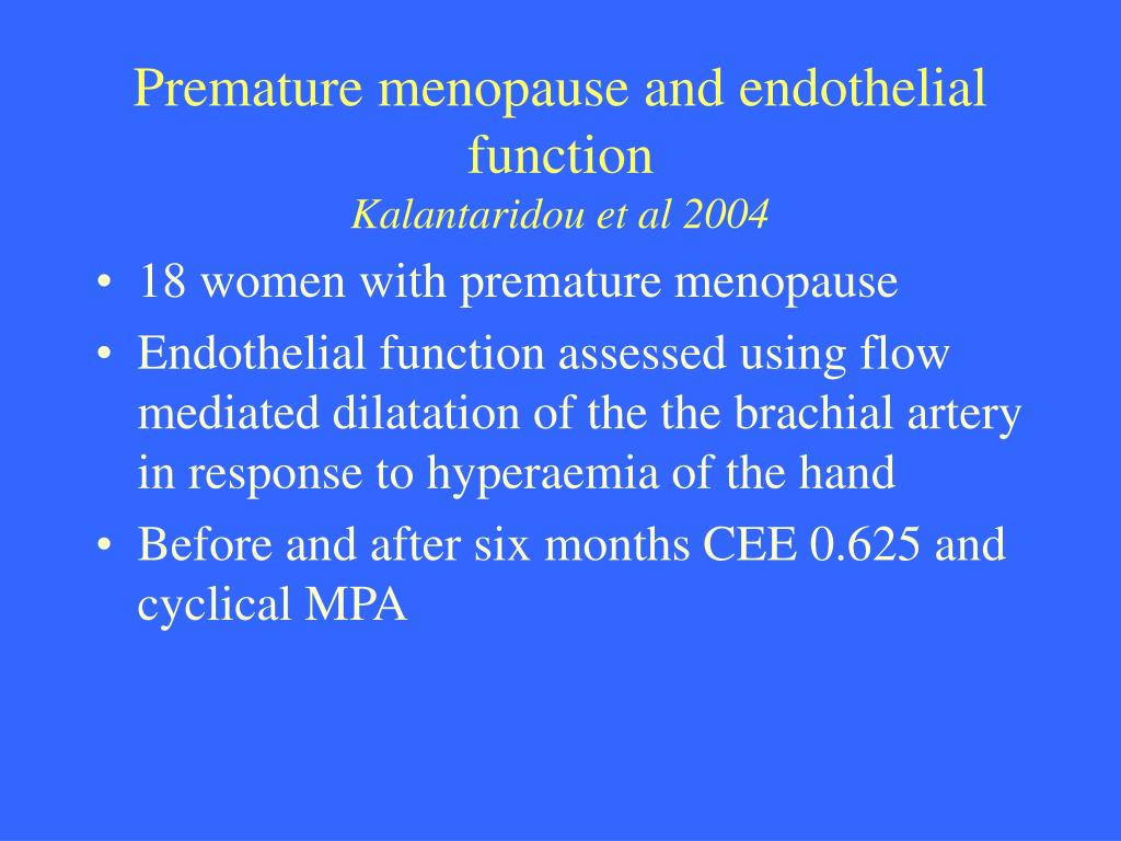 Premature menopause and endothelial function
