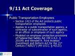 9 11 act coverage