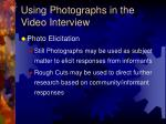 using photographs in the video interview