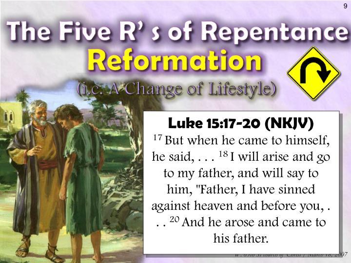 Luke 15:17-20 (NKJV)