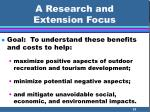 a research and extension focus31