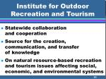 institute for outdoor recreation and tourism20