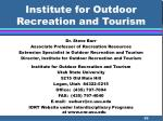 institute for outdoor recreation and tourism69