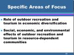 specific areas of focus