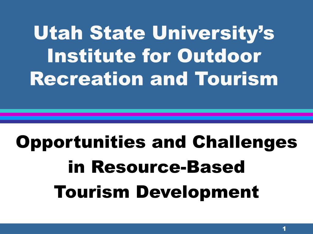 utah state university s institute for outdoor recreation and tourism l.