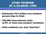 utah tourism at a glance 1999