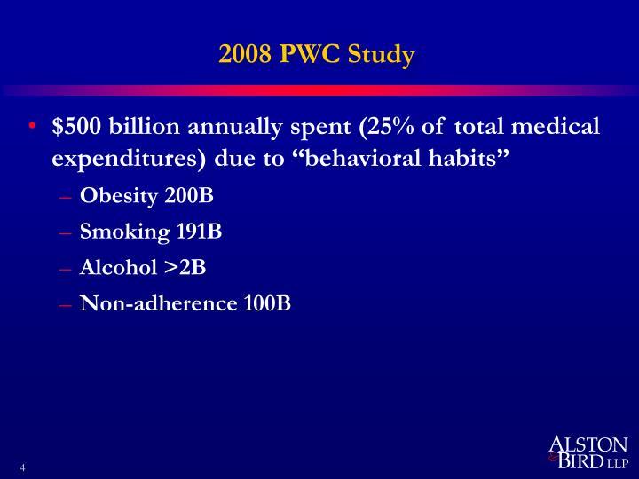2008 PWC Study