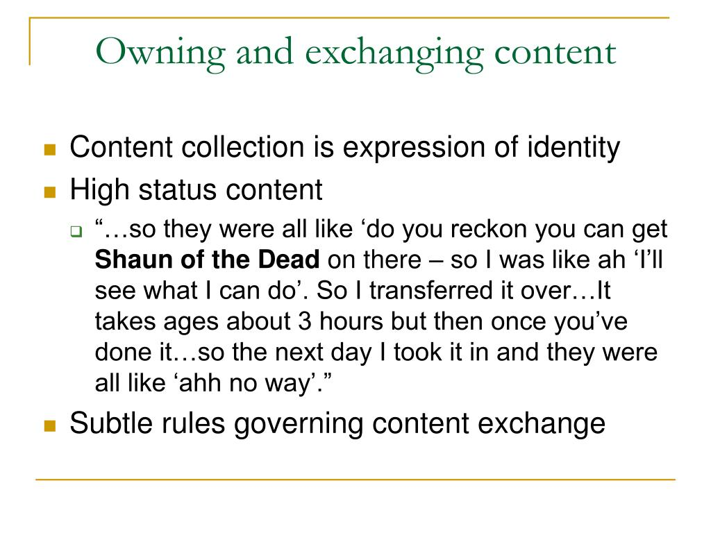 Owning and exchanging content
