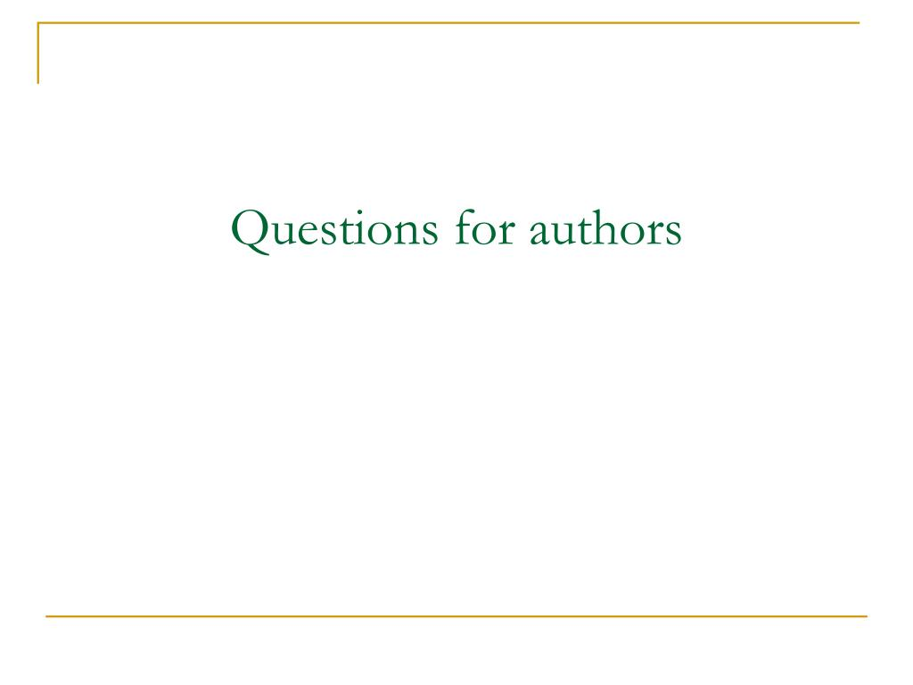Questions for authors