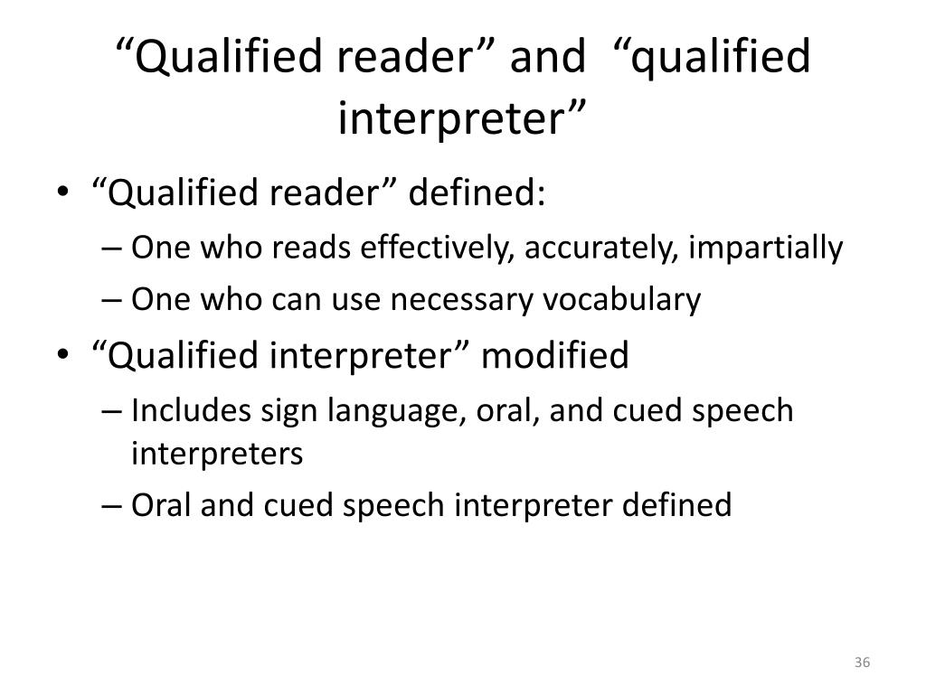 """Qualified reader"" and  ""qualified interpreter"""