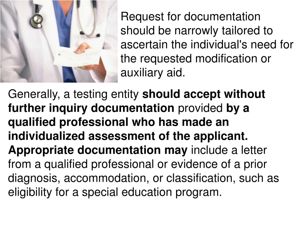 Request for documentation should be narrowly tailored to ascertain the individual's need for the requested modification or auxiliary aid.