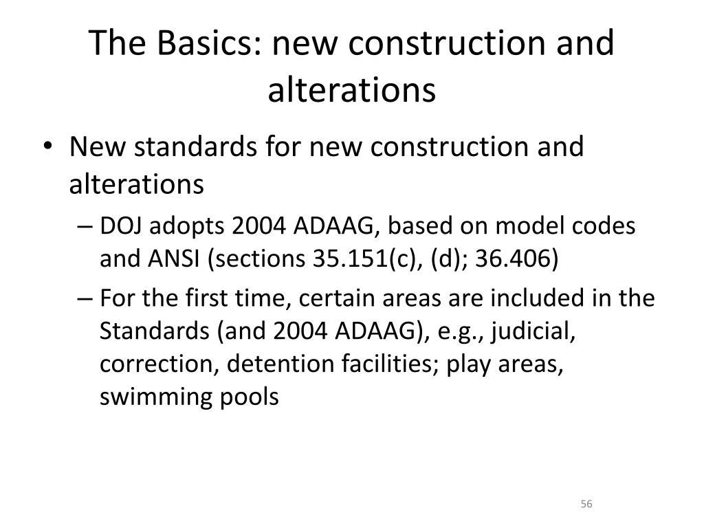 The Basics: new construction and alterations