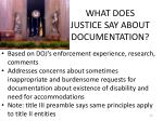 what does justice say about documentation