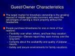 guest owner characteristics