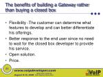 the benefits of building a gateway rather than buying a closed box