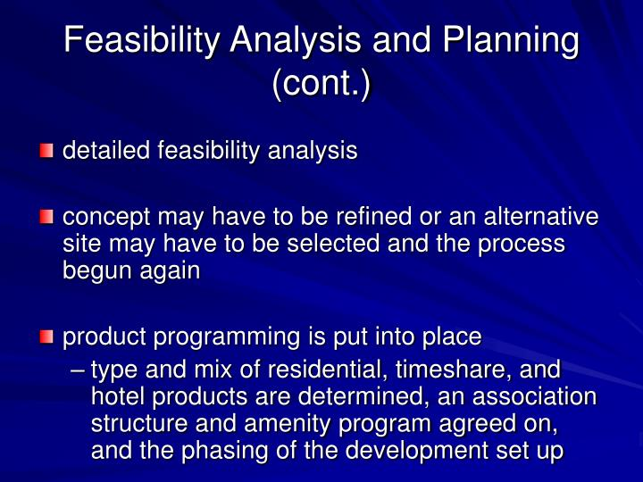 Feasibility Analysis and Planning (cont.)