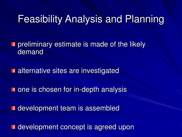 Feasibility analysis and planning