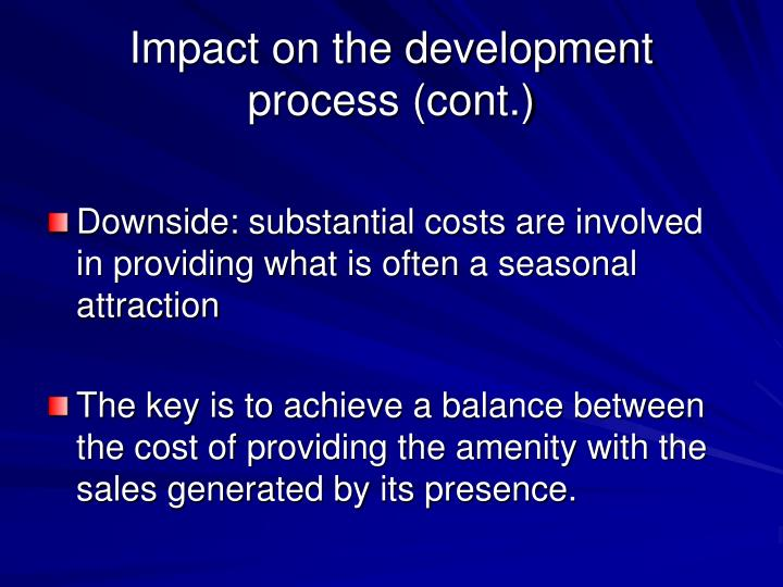 Impact on the development process (cont.)