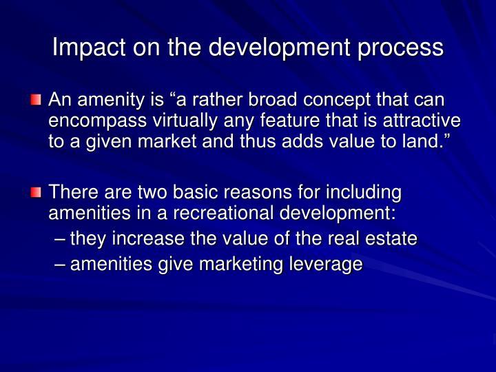 Impact on the development process