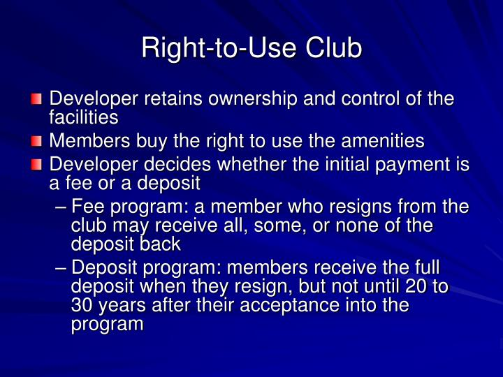 Right-to-Use Club
