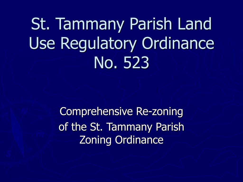 st tammany parish land use regulatory ordinance no 523 l.