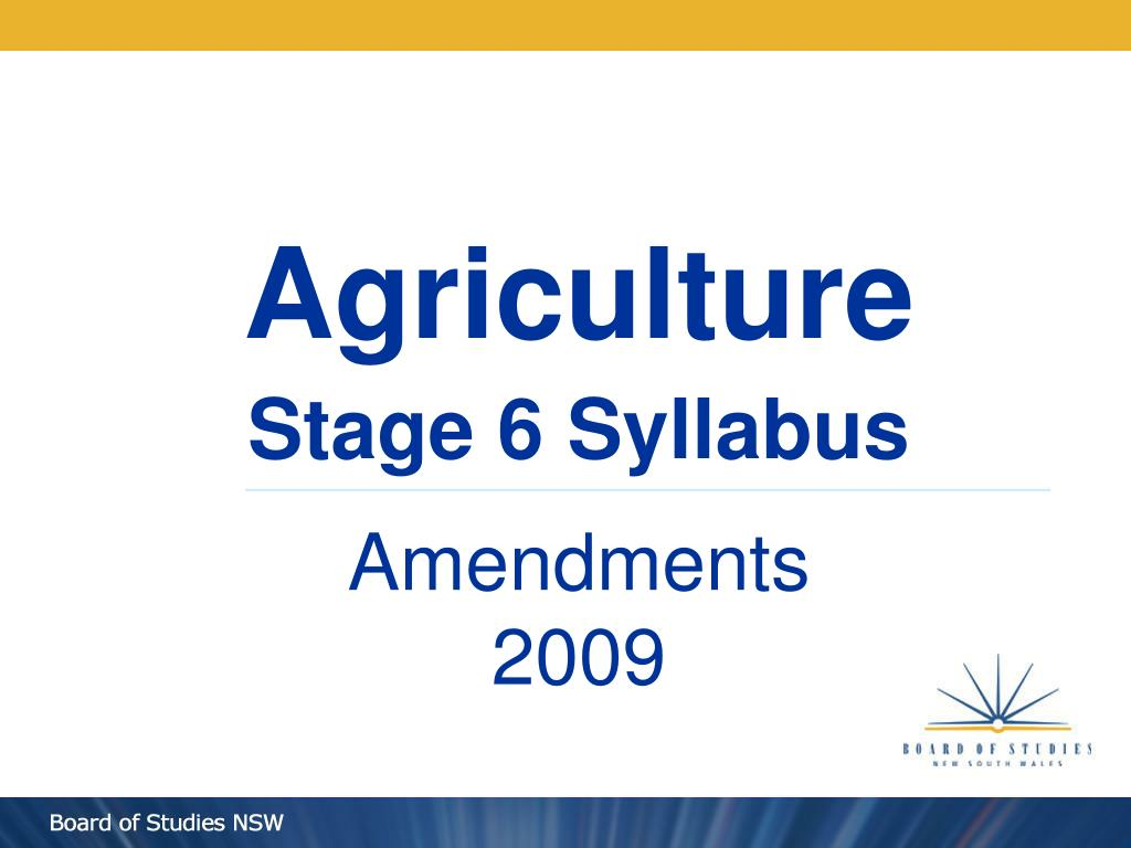 agriculture stage 6 syllabus amendments 2009 l.