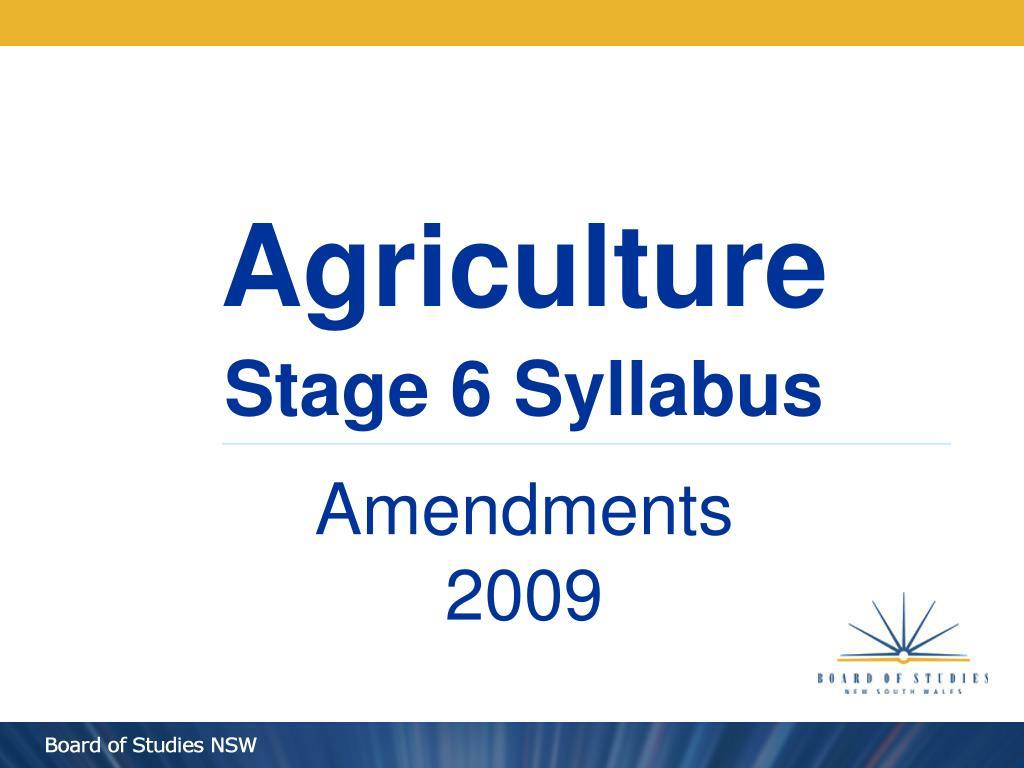 agriculture stage 6 syllabus amendments 2009 l.
